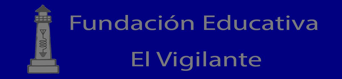 FUNDACION EL VIGILANTE